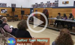 Guilford Town Meeting: 3/6/12