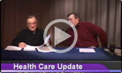 Health Care Update with Richard Davis and Daryl Pillsbury 3/21/11, Episode 5