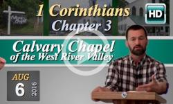Calvary Chapel: 1 Corinthians, Chp 3
