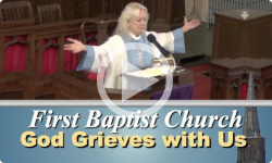 First Baptist Church: God Grieves with Us