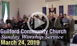 Guilford Church Service - 3/24/19