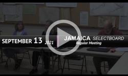 Jamaica Selectboard: Jamaica SB Mtg 9/13/21