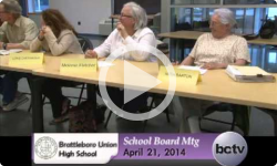 Brattleboro Union High School Board Mtg. 4/21/14