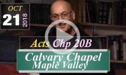 Calvary Chapel: Acts Chp 20B