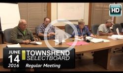 Townshend Selectboard Mtg 6/14/16