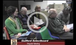 Guilford Selectboard Mtg. 3/10/14
