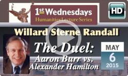 1st Wednesdays: The Duel - Aaron Burr vs. Alexander Hamilton
