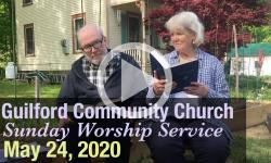 Guilford Church Service - 5/24/20