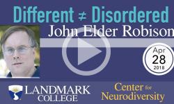 Different ≠ Disordered - John Elder Robison 4/9/18