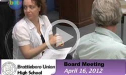 Brattleboro Union High School Bd. Mtg. 4/16/12