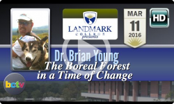 Landmark College presents Dr. Brian Young, 'The Boreal Forest' 3/28/16