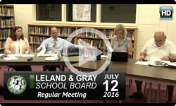 Leland and Gray School Board 7/12/16
