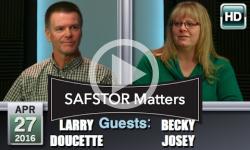 SAFSTOR Matters: 4/27/16 - Larry Doucette, Becky Josey