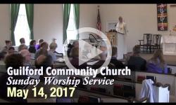 Guilford Church Service - May 14, 2017