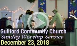Guilford Church Service - 12/23/18