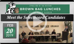 River Garden Brown Bag Lunch Series: Meet the Selectboard Candidates 2/20/19