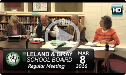 Leland Gray School Board Mtg 3/8/16