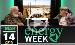 Energy Week #308: 03/14/19