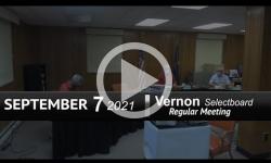 Vernon Selectboard: Vernon SB Mtg 9/7/21