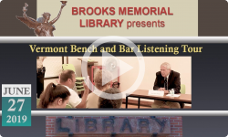Brooks Memorial Library Events: Vermont Bench and Bar Listening Tour 6/27/19