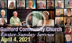 Guilford Church Easter Sunday Service - 4/4/21