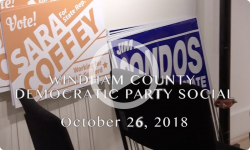 Candidate Forum: Windham County Democratic Candidate Social 10/26/18