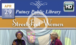Putney Public Library presents Streetfeet Women: 4/29/16