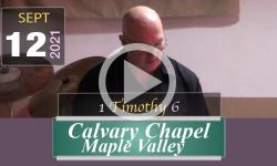 Calvary Chapel Maple Valley: 1 Timothy 6