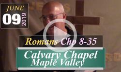 Calvary Chapel: Romans Chp 8-35