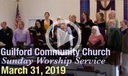 Guilford Church Service - 3/31/19