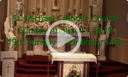Mass from Sunday, August 11, 2019