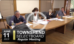 Townshend Selectboard Mtg 6/11/19