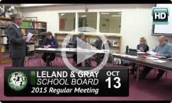 Leland and Gray School Board 10/13/15