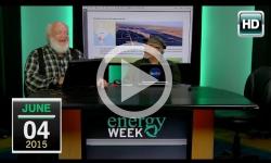 Energy Week: 6/4/15