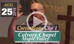 Calvary Chapel: Corinthians Chp 1