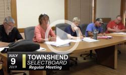 Townshend Selectboard Mtg  7/9/19