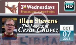 1st Wednesdays: The Legacy of Cesar Chavez
