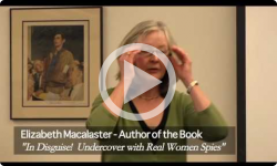 At BML: In Disguise! Undercover with Real Women Spies 3/30/13
