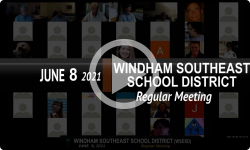 Windham Southeast School District: WSESD Bd Mtg 6/8/21