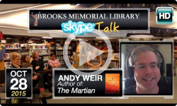 Brooks Memorial Library Skype Talks: Andy Weir - The Martian 10/28/15