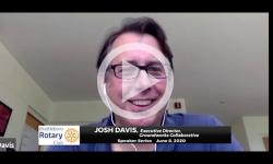 Brattleboro Rotary Club Speaker Series: Episode 6 - Josh Davis