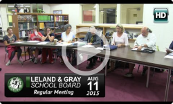 Leland and Gray School Board Mtg 8/11/15