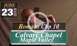 Calvary Chapel: Romans Chp 10