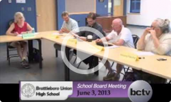 Brattleboro Union High School Bd. Mtg. 6/3/13