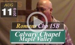 Calvary Chapel: Romans Chp 15B