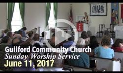 Guilford Church Service - 6/11/17