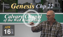 Calvary Chapel: Genesis, Chp 22