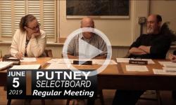 Putney Selectboard Mtg 6/5/19