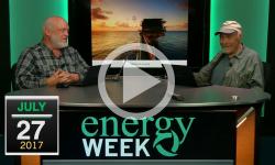 Energy Week: 7/27/17