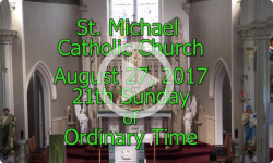 Mass from Sunday, August 27, 2017
